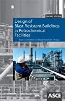 Design of Blast-Resistant Buildings in Petrochemical Facilities