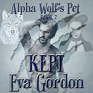 Alpha Wolf's Pet, Kept audiobook cover art
