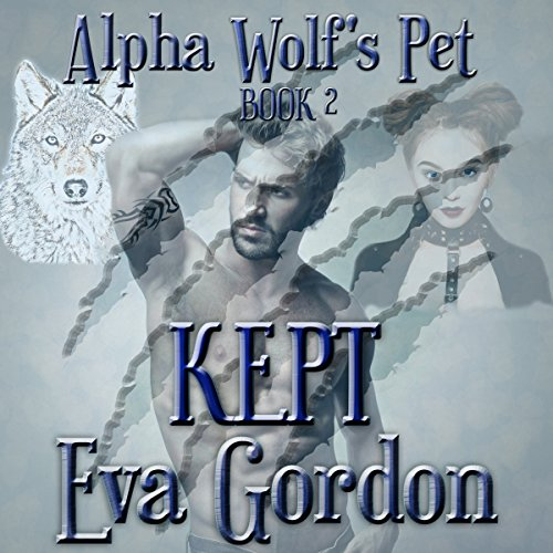 Alpha Wolf's Pet, Kept  By  cover art
