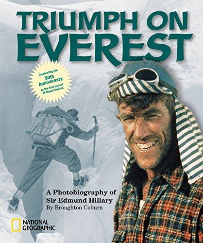 Triumph on Everest: A Photobiography of Sir Edmund Hillary