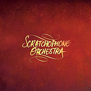Scratchophone Orchestra EP (2015)