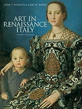 Art in Renaissance Italy by John T. Paoletti, Gary M. Radke (2011) Paperback