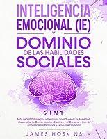 Inteligencia Emocional (IE) y Dominio De Las Habilidades Sociales (2 En 1)