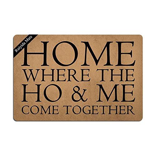 Ruiyida Home, Where The Ho & Me Come Together Entrance Floor Mat Funny Doormat Door Mat Decorative...