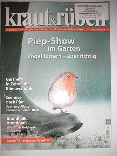Kraut & Rüben / Magazin für biologisches Gärtnern und naturgemäßes Leben / Einzelausgaben 2011