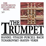 The Instruments Of Classical Music: The Trumpet by New Leipzig Bach Collegium Musicum, Max Pommer, conductor, Ludwig Guttler, trump (2015-05-27)