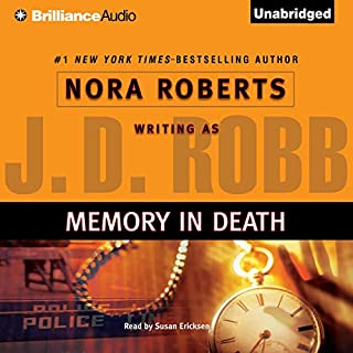 Memory in Death     In Death, Book 22              Written by:                                                                                                                                 J. D. Robb                               Narrated by:                                                                                                                                 Susan Ericksen                      Length: 11 hrs and 30 mins     6 ratings     Overall 5.0
