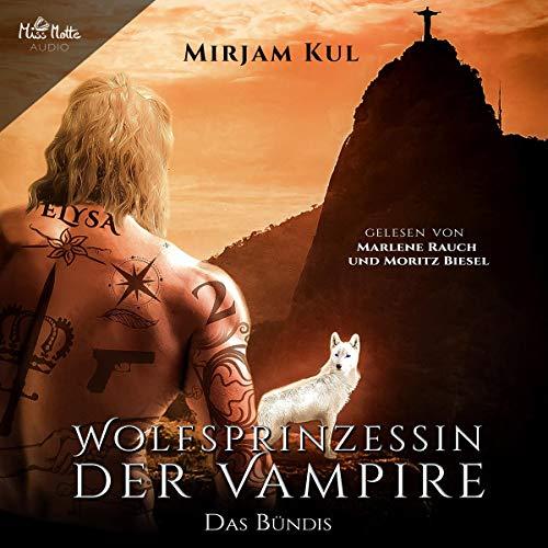 Das Bündnis: Wolfsprinzessin der Vampire 1