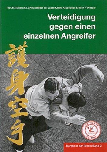 Karate in der Praxis Band 2 Verteidigung gegen einen einzelnen Angreifer: Limitierte Edition