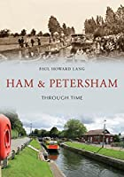 Ham & Petersham Through Time