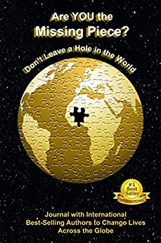 Are YOU the Missing Piece?: Don't Leave a Hole in the World Authored by Viki Winterton by [Viki Winterton]