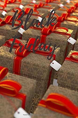 Notebook: Black Friday: Planifier vos achats et faites des économies de dingue pendant ce jour de solde incroyable.   Vendredi noir, réduction amazon, ... Les soldes, promotion   Jolie carnet de note