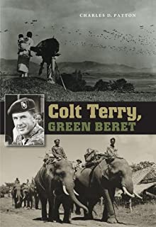 Colt Terry, Green Beret (Williams-Ford Texas A&M University Military History Series Book 10)
