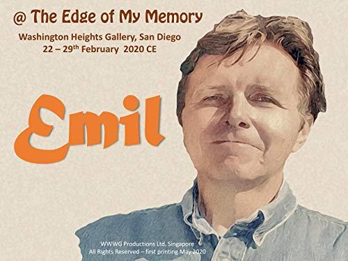 The Edge of My Memory: Washington Heights Gallery, San Diego 22 – 29th February  2020 CE (English Edition)