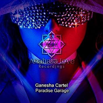 Paradise Garage (Mixed By Ganesha Cartel)
