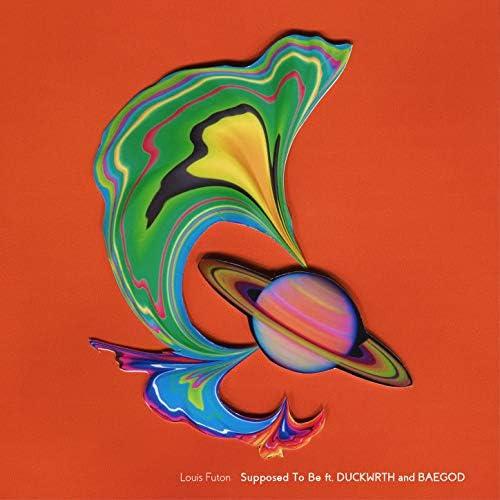 Louis Futon feat. DUCKWRTH, BAEGOD feat. Duckwrth & Baegod