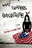 Book Cover: What Changes Everything