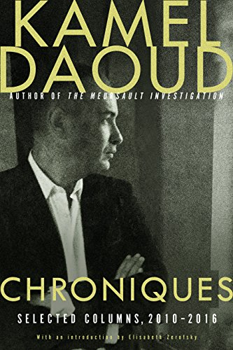 Image of Chroniques: Selected Columns, 2010-2016