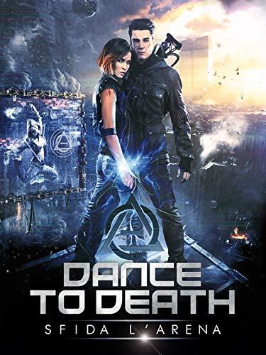 Dance to Death - Sfida l'arena