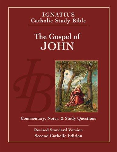 The Gospel of John (2nd Ed.): Ignatius Catholic Study Bible