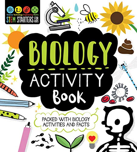 STEM Starters for Kids Biology Activity Book: Packed with Activities and Biology Facts