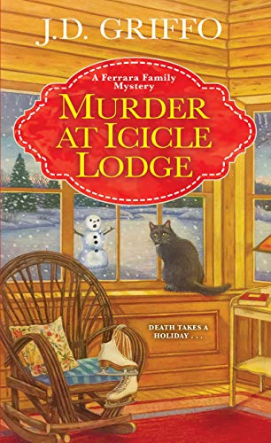 Murder at Icicle Lodge (A Ferrara Family Mystery)