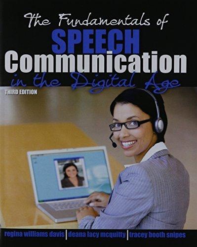 The Fundamentals of Speech Communication in the Digital Age by WILLIAMS DAVIS REGINA W (2015-01-08)