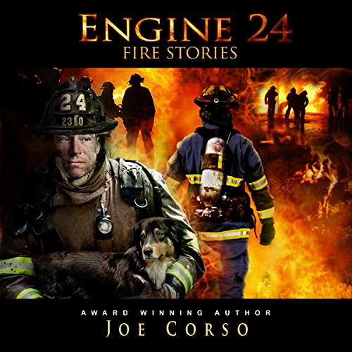 Engine 24: Fire Stories audiobook cover art
