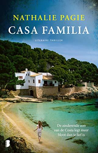 Casa Familia: de zinderende zon aan de Costa legt meer bloot dan je lief is