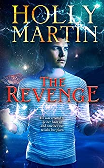 The Revenge (The Sentinel Series Book 3) by [Holly Martin]