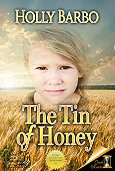 The Tin of Honey (Quick Reads Book 1) by [Holly Barbo, Darkmantle Designs]