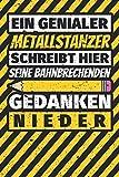 Notizbuch liniert: Metallstanzer Geschenke lustig Abschluss Geschenkidee Beruf