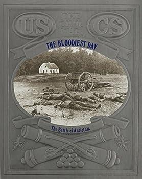 The Bloodiest Day: The Battle of Antietam (Civil War) - Book #11 of the Civil War