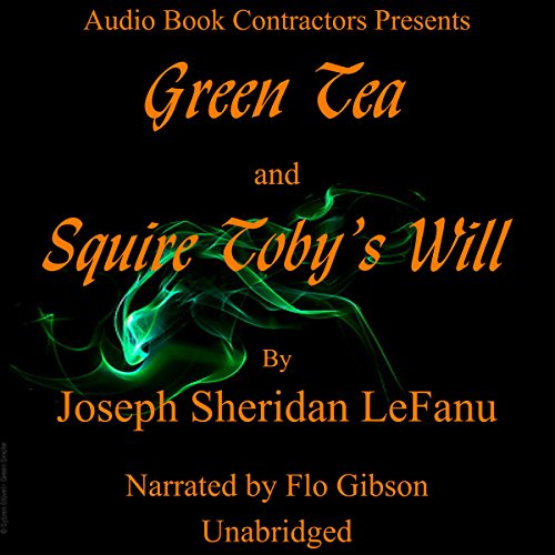 """Green Tea"" and ""Squire Toby's Will"" audiobook cover art"