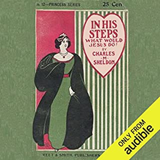 In His Steps: What Would Jesus Do? audiobook cover art