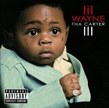 Tha Carter III (Deluxe Explicit Version)