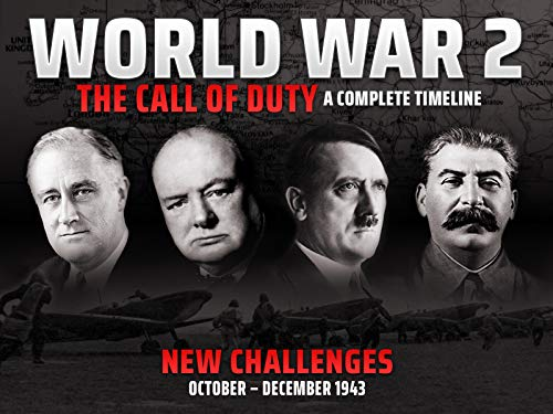 New Challenges (October - December 1943) - World War 2: The Call of Duty