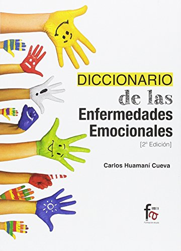 Diccionario de Enfermedades Emocionales (MEDICINA ALTERNATIVA)