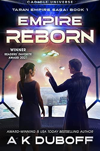 Empire Reborn: A Cadicle Space Opera