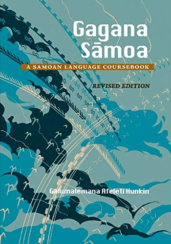 Compare Textbook Prices for Gagana Samoa: A Samoan Language Coursebook, Revised Edition Revised ed. Edition ISBN 9780824831318 by Hunkin, Galumalemana Afeleti