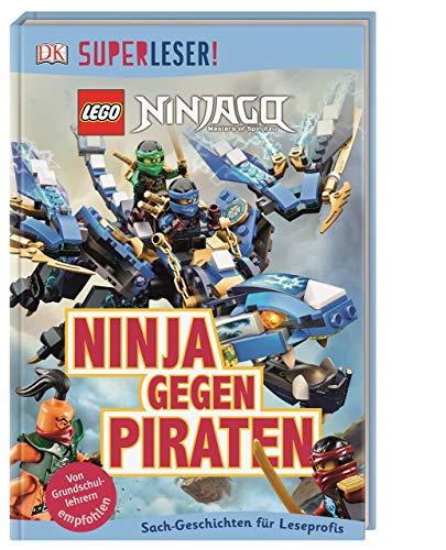 SUPERLESER! LEGO® NINJAGO®. Ninja gegen Piraten: 3. Lesestufe Sach-Geschichten für Leseprofis