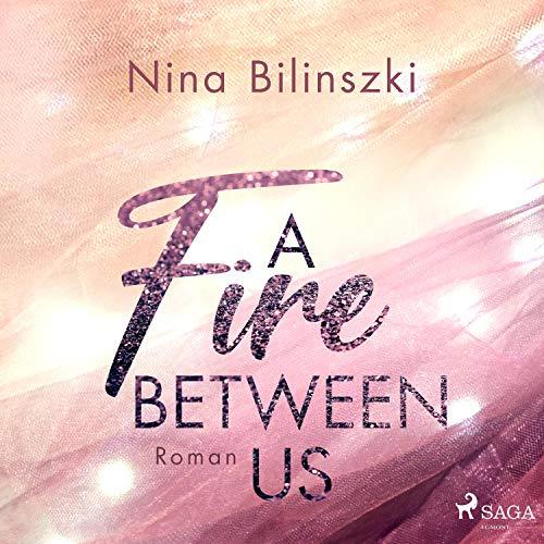 A Fire Between Us Titelbild