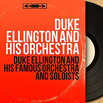 Duke Ellington and His Famous Orchestra and Soloists (Mono Version)