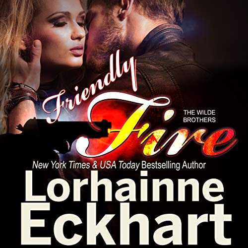 Friendly Fire     The Wilde Brothers Series, Book 3              Written by:                                                                                                                                 Lorhainne Eckhart                               Narrated by:                                                                                                                                 Daniel James Lewis                      Length: 4 hrs and 21 mins     Not rated yet     Overall 0.0
