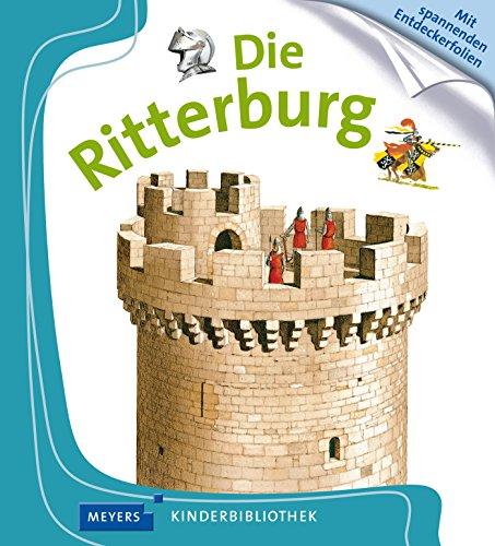 Die Ritterburg: Meyers Kinderbibliothek