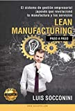 Lean Manufacturing: Paso a Paso (Spanish Edition)