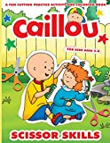 Caillou Scissor Skills: Stunning Preschool, PreK, Kindergarten Cutting And Paste Caillou Relaxation