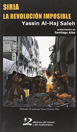 Siria, La Revolución Imposible (encuentros)