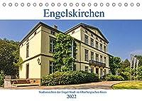 Engelskirchen (Tischkalender 2022 DIN A5 quer): Stadtansichten der Engel-Stadt im Oberbergischen Kreis (Monatskalender, 14 Seiten )