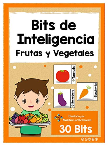 Bits de Inteligencia: Frutas y Vegetales: A partir desde los 0 a 6 años